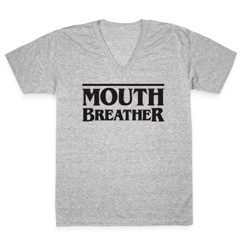 Mouth Breather Parody V-Neck Tee Shirt