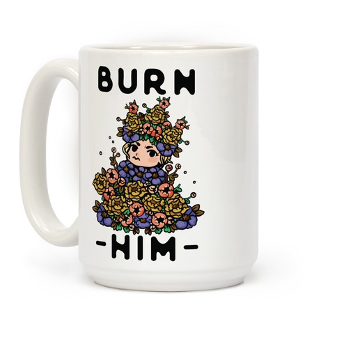 Burn Him May Queen Coffee Mug