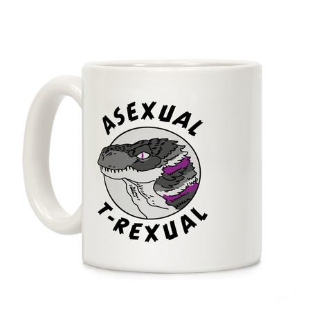 Asexual T-Rexual Coffee Mug