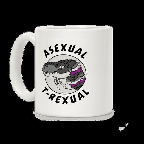 Asexual T-Rexual Coffee Mug