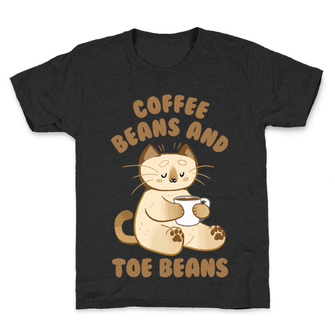 Coffee Beans and Toe Beans Kids T-Shirt