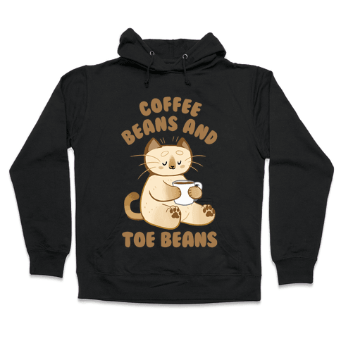 Coffee Beans and Toe Beans Hooded Sweatshirt