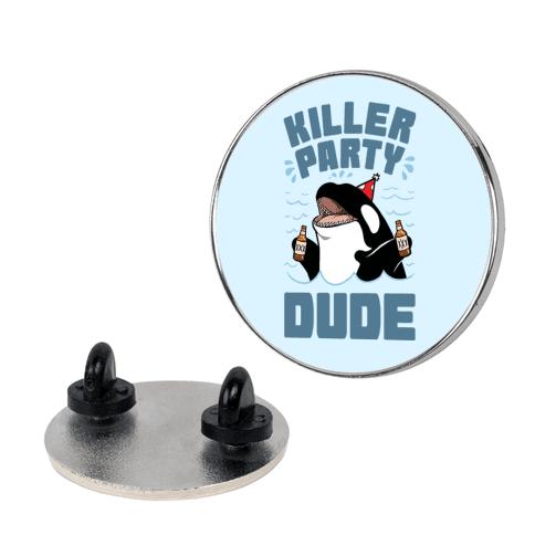Killer Party Dude Pin