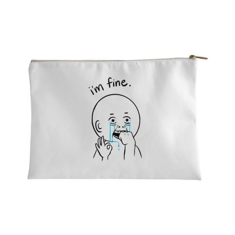 I'm Fine Accessory Bag