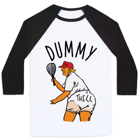 Dummy Thicc Trump Baseball Tee