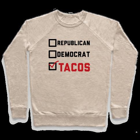 Republican Democrat Tacos Pullover