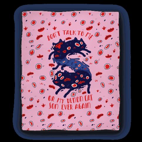 Don't Talk to My Demon Cat Son Blanket