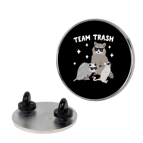 Team Trash Opossum Raccoon Rat pin