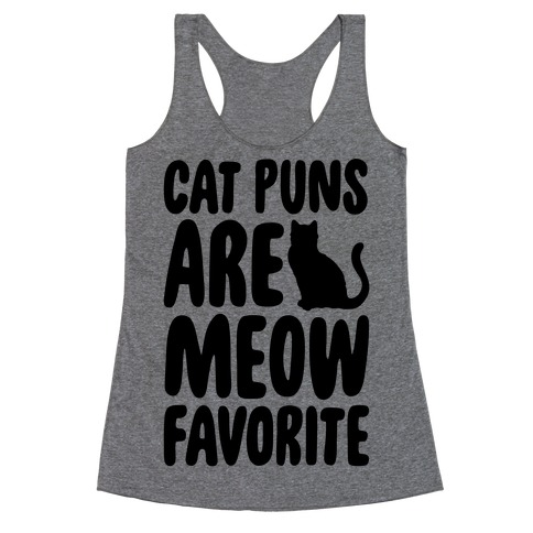Cat Puns Are Meow Favorite Racerback Tank Top
