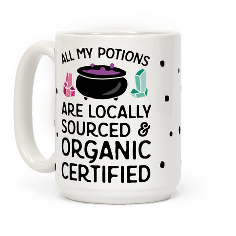 All My Potions Are Organic Witch Coffee Mug