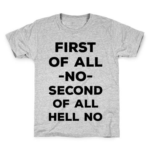 First of All No Kids T-Shirt