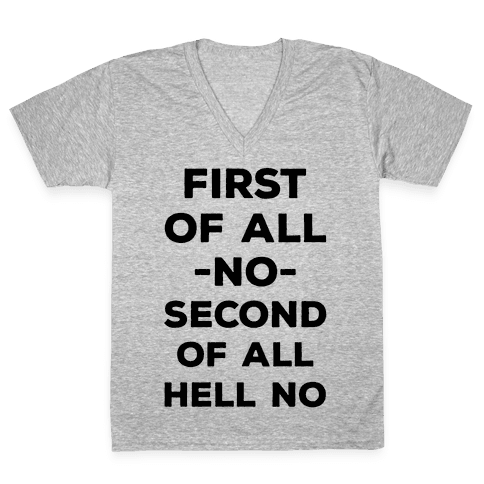 First of All No V-Neck Tee Shirt