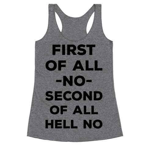 First of All No Racerback Tank Top