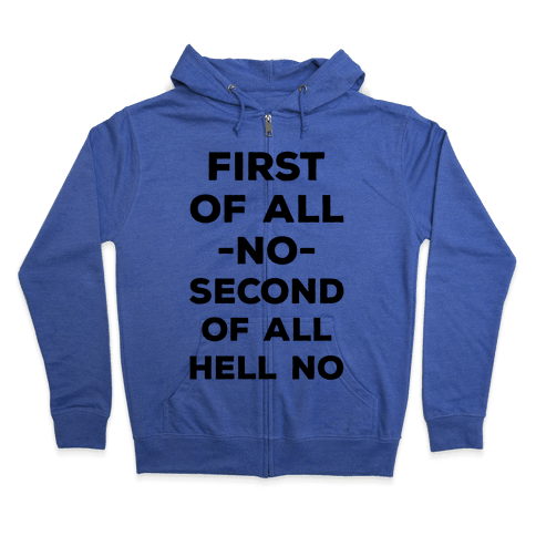 First of All No Zip Hoodie