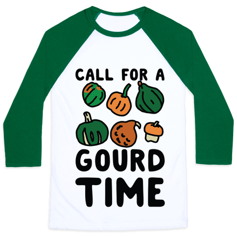 Call for a Gourd Time Baseball Tee
