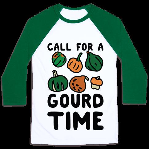 Call for a Gourd Time Baseball Tee