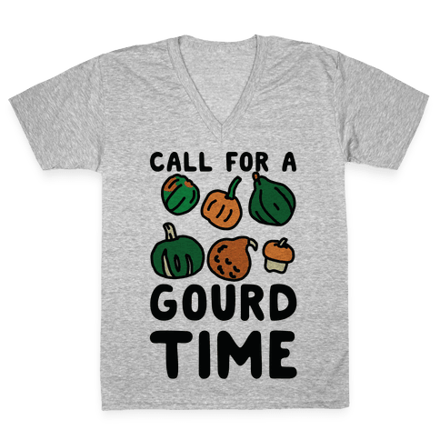 Call for a Gourd Time V-Neck Tee Shirt