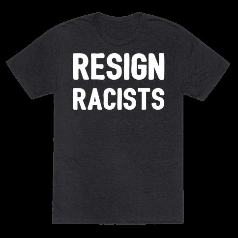 Resign Racists