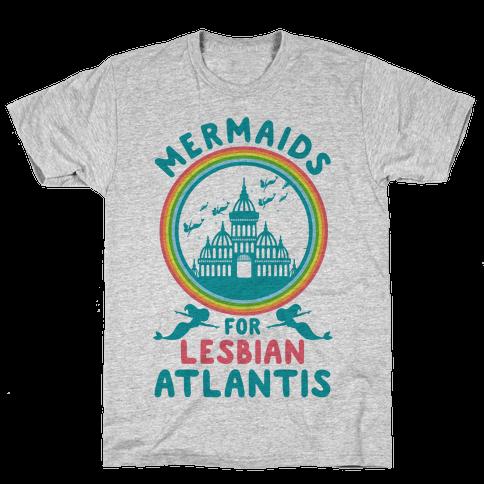 Mermaids For Lesbian Atlantis Mens T-Shirt