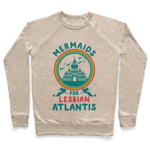 Mermaids For Lesbian Atlantis Pullover