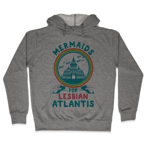 f5dec037a Mermaids For Lesbian Atlantis Hoodie | LookHUMAN