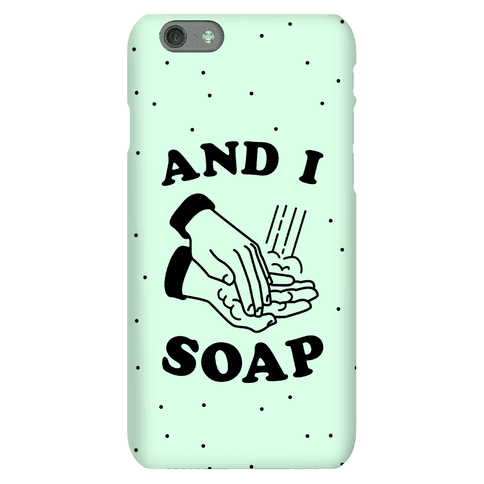And I Soap Phone Case