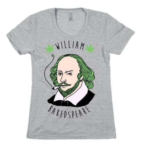 William Bakedspeare Womens T-Shirt