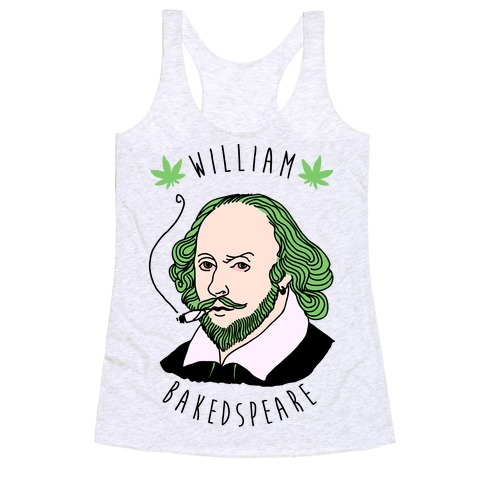 William Bakedspeare Racerback Tank Top