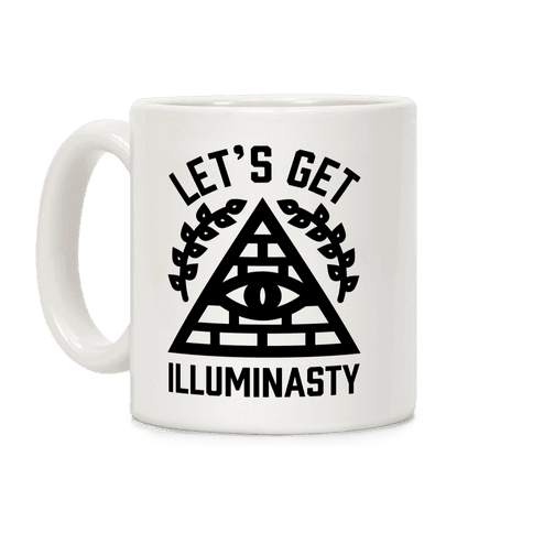 Let's Get Illuminasty Coffee Mug