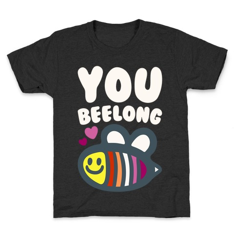 You Belong Lesbian Pride White Print Kids T-Shirt