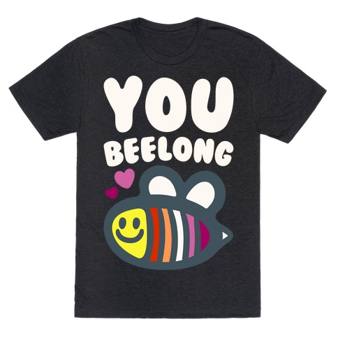 You Belong Lesbian Pride White Print T-Shirt