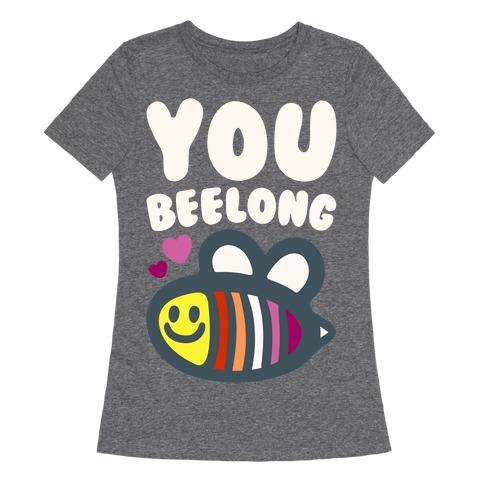 You Belong Lesbian Pride White Print Womens T-Shirt