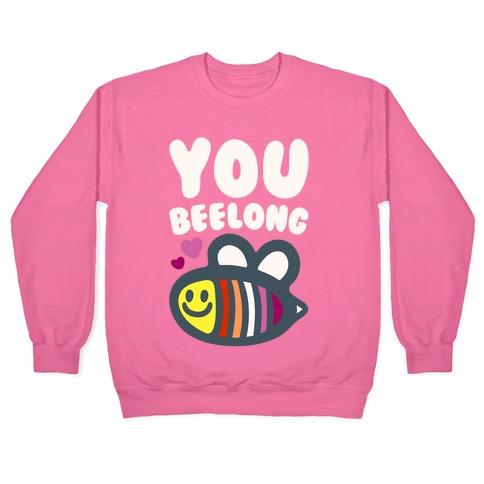 You Belong Lesbian Pride White Print Pullover