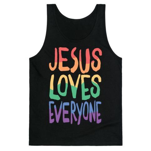 Jesus Loves Everyone Tank Top