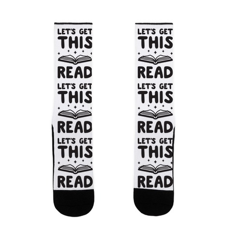 Let's Get This Read Sock