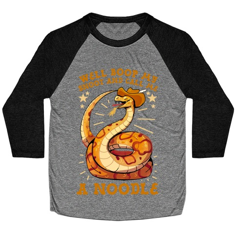 Well Boop My Snoot and Call Me A Noodle!  Baseball Tee