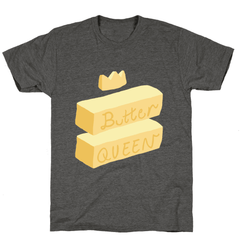 Butter Queen Mens T-Shirt