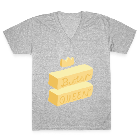 Butter Queen V-Neck Tee Shirt