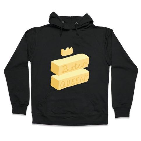 Butter Queen Hooded Sweatshirt