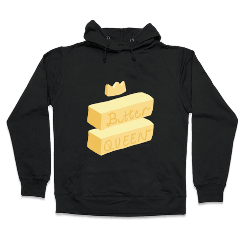 Butter Queen Hooded Sweatshirt