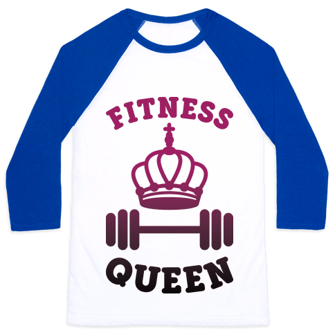 Fitness Queen  Baseball Tee