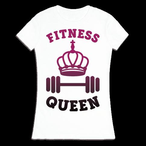 Fitness Queen  Womens T-Shirt
