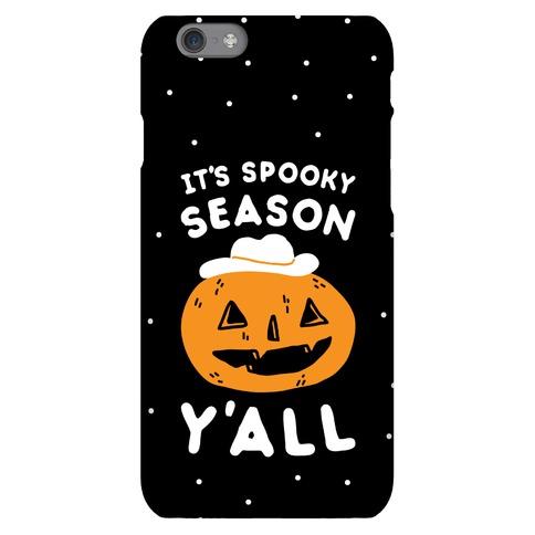 It's Spooky Season Y'all Phone Case