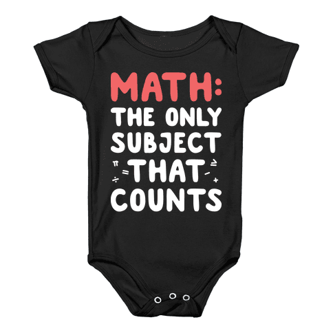 Math: The Only Subject That Counts Baby Onesy