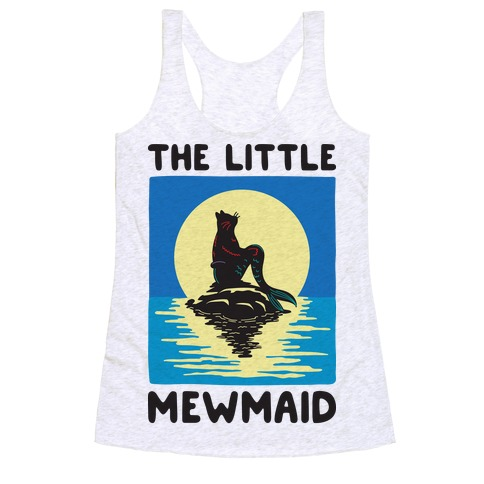The Little Mewmaid Racerback Tank Top