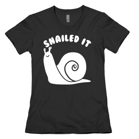 Snailed It Womens T-Shirt