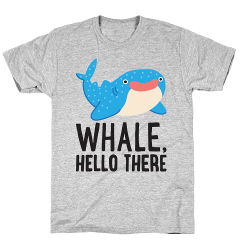 Whale, Hello There Mens T-Shirt