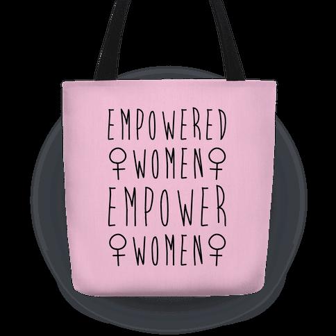 Empowered Women Empower Women Tote