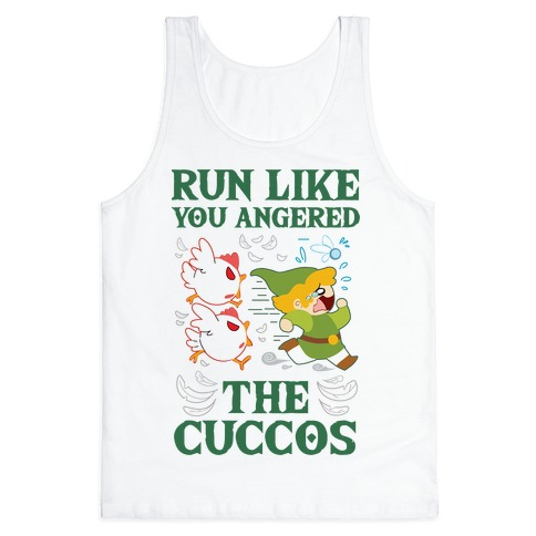 Run Like You Angered The Cuccos Tank Top