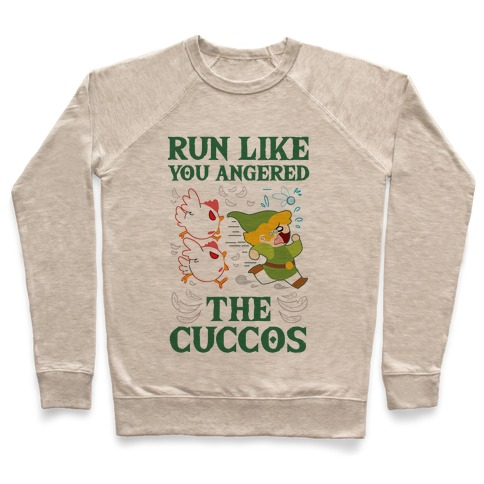 Run Like You Angered The Cuccos Pullover